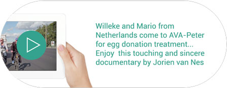 Willeke and Mario from Netherlands come to AVA-Peter for egg donation treatment… Enjoy this touching and sincere documentary by Jorien van Nes